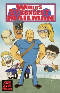 World's Strongest Mailman issue 1 from King Bone Press