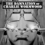 The Damnation of Charlie Wormwood 01