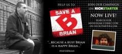 Save a Brian Kickstarter