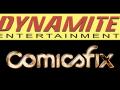 Dynamite and ComicsFix