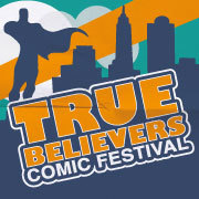 True Believers Comic Festival