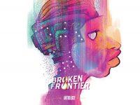 Broken Frontier Anthology
