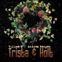 Trista and Holt volume 1