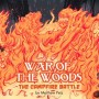 War of the Woods Season 3