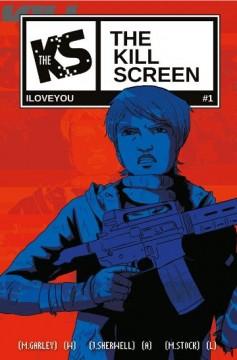 The Kill Screen #1