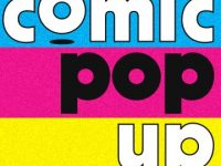 """I've been saying for a while that 'someone' needs to find an alternative model for selling comics… 'someone' didn't listen, so I figured I better try!"" Simon Russell on why he is launching indie comics store Comic Pop Up in Brighton this May"