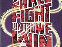 Kickstarter We Love: We Will Fight Until We Win!