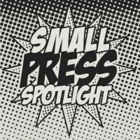 Small-Press-Spotlight