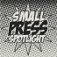 Small-Press-Spotlight