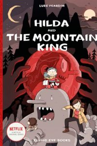 Hilda-and-the-Mountain-King