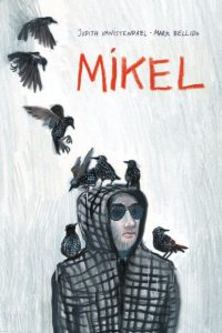 Review: Mikel (SelfMadeHero)