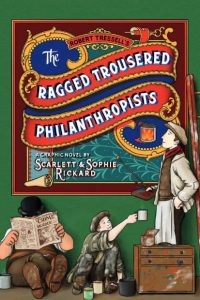 Review: The Ragged Trousered Philanthropists (SelfMadeHero)