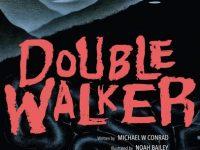 Review: Double Walker (ComiXology Originals)