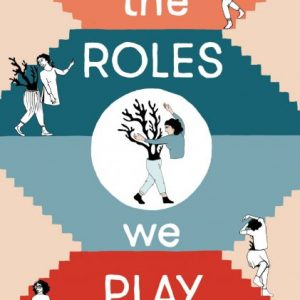 The Roles We Play 1