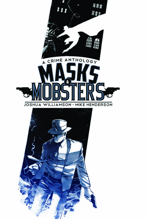 """Too many comics have forgotten to be fun"" Josh Williamson and Mike Henderson talk about film noir superhero crossover Masks and Mobsters from MonkeyBrain"