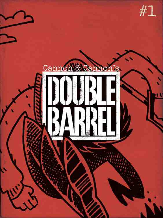 """The design of the reading experience is just as important as the content itself"" Cartoonists Kevin and Zander Cannon talk about their digital double header, Double Barrel"